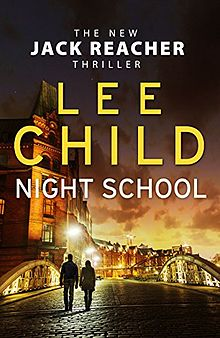 Night School – 21st Jack Reacher Novel by Lee Child Review