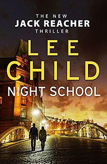 Night School - Jack Reacher - Lee Child