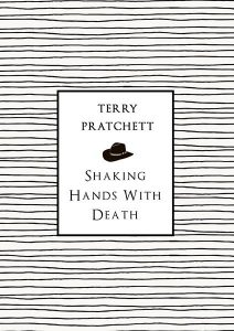 Shaking Hands with Death - Terry Pratchett