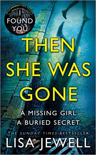 Then She Was Gone – A novel by Lisa Jewell