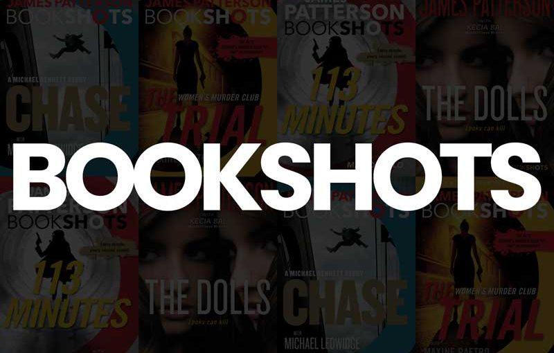Bookshots – by James Patterson