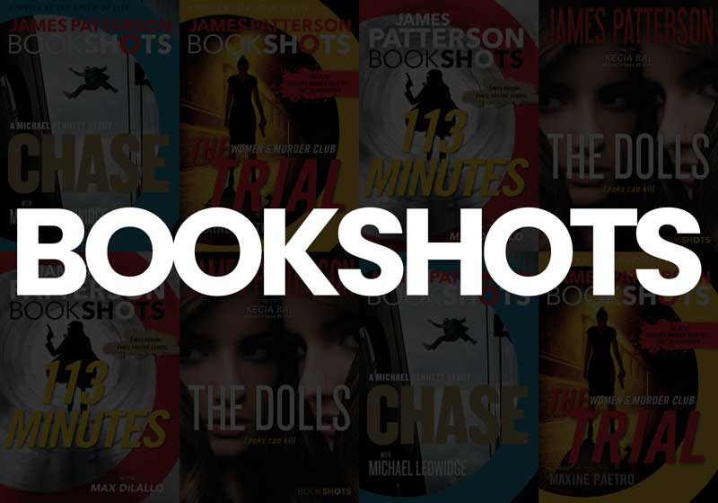 Bookshots – by James Patterson