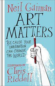 Art Matters Neil Gaiman