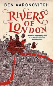 Rivers of London Ben Aaronovich