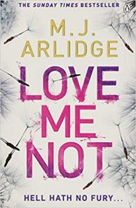 Love Me Not book cover by M J Arlidge