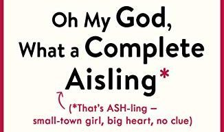 Oh My God What a Complete Aisling